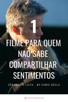 Pin De Fernando Monteiro Em Filmes Filmes 1 Filme Sentimentos
