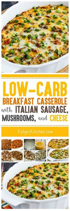 Anyone who likes Italian Sausage will SWOON over this Low-Carb Breakfast Casserole with Italian Sausage, Mushrooms, and Cheese! And this low-carb breakfast casserole is also low-glycemic and gluten-free; the recipe can also be Keto or South Beach Diet friendly with the right ingredient choices. [found on KalynsKitchen.com] #LowCarb #LowCarbBreakfast #LowCarbBreakfastCasserole #LowCarbBreakfastCasserolewithItalianSausage #ItalianSausage