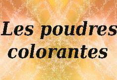 Les recettes de Lalo!: 1.8- colorations / hennés