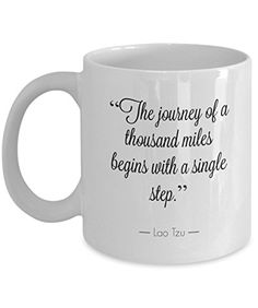 A journey of a thousand miles - 11 OZ Coffee Mugs - Perfe...