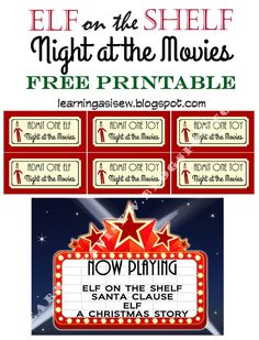 Elf on the Shelf FREE Printable - Night at the movies, printable Movie Tickets and printable Movie Marquee plus TONS of other ideas and free printables.  #elfontheshelf Learning As I Sew...bake, cut, and create