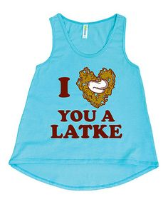 Loving this Aqua 'I Love You a Latke' Hi-Low Tank - Toddler & Girls on #zulily! #zulilyfinds