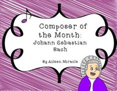 might be nice to look at her things more closely...Composer of the Month: Johann Sebastian Bach