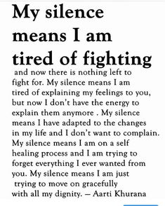 Trying to move on. My silence comes from a place of love. Once wounds are turned to scars my silence can be broken. Wisdom Quotes, True Quotes, Great Quotes, Quotes To Live By, Motivational Quotes, Inspirational Quotes, Fight For Life Quotes, Being Let Down Quotes, Bad Breakup Quotes