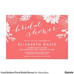 Coral Modern Floral Bridal Shower Card Elegant and feminine spring floral garden bridal shower invitation design with a mix of hand-written calligraphy script and clean sans serif fonts on a solid colored background and a pretty modern flower border. Click the CUSTOMIZE IT button to customize fonts, move text around and create your own unique one-of-a-kind invitation design.