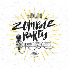 Zombie Party - Vector Illustration by Sergo Zombie party vector illustration. Halloween greeting card, poster or invitation with hand drawn illustration and calligraphy. Vector Design, Vector Art, Zombie Logo, Halloween Vector, Zombie Party, Vector Background, Christmas Cards, How To Draw Hands, Greeting Cards