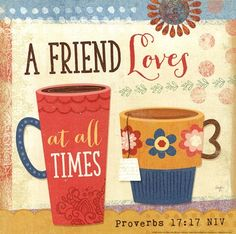 A Friend Loves at All Times by Mollie B. art print