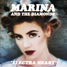 "Marina and The Diamonds - ""Electra Heart"" <3 <3 <3"