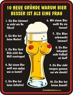 Funschild 10 neue Gründe warum Bier besser ist als eine Frau #Schilder #Sprüche #Funschilder