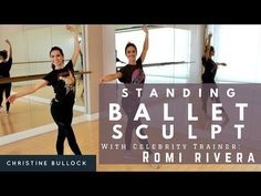 Ballet Bodies Standing Ballet Sculpt With Christine Bullock and Celebrity Trainer Romi Rivera -Looks hard Ballet Barre Workout, Ballet Moves, Cardio Barre, Ballet Dancers, Wellness Fitness, Yoga Fitness, Christine Bullock, Ballet Body, Workout Videos