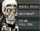 "If you know Jeff Dunham....you wont be able to read this in anybody else's voice except Achmed's! ""I keel you"" lol"