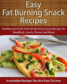 Easy Fat Burning Snack Recipes: Healthy and Guilt Free Fat Burning Snack Recipes for Breakfast, Lunch, Dinner and More (The Easy Recipe) by Echo Bay Books, http://www.amazon.com/dp/B00K59GHV2/ref=cm_sw_r_pi_dp_cSiBub0FNY7JY