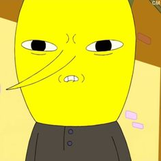 Lemongrab what the what i said i wasnt anrgerd easily