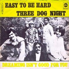 Easy to Be Hard (1969) - Three Dog Night