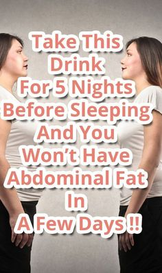 Take This Drink For 5 Nights Before Sleeping And You Won't Have Abdominal Fat In A Few Days ! #remedy #Disease #fat #weightloss