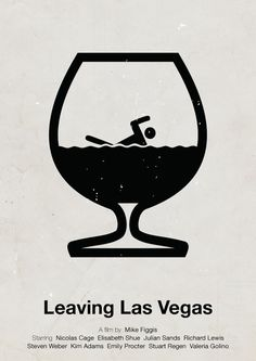 Viktor Hertz is a Swedish designer who made these pictogram movie posters. He's taken an idea from the film and made minimalistic pictogram movie posters out Minimal Movie Posters, Minimal Poster, Cinema Posters, Leaving Las Vegas, Affordable Website Design, Elisabeth Shue, Alternative Movie Posters, Web Design Company, Graphic Design Posters