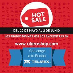 En #Hotsale lo más hot lo encuentras en claroshop.com