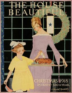 """The House Beautiful"" magazine, Christmas 1918; art by Sadie Wendell Mitchell"