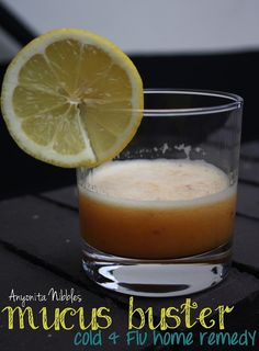 Mucus Buster Homemade Cold & Flu Remedy Recipe. Ingredients: 1/4 teaspoon cayenne pepper 1/4 teaspoon ground ginger 1 Tablespoon honey 1 Tablespoon apple cider vinegar 2 Tablespoons water Mix and take by the teaspoonful. Stir well each time before taking. We keep this in the refrigerator.