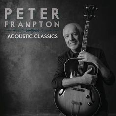 Place your hold today on the new Peter Frampton album with acoustic versions of his hit songs.