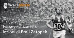 Zatopek è stato uno dei più grandi atleti olimpici della storia. La sua perseveranza non è seconda a nessuno. Scopri le sue 4 lezioni sulla determinazione.