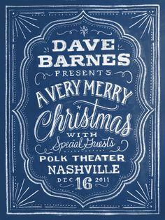 """Dave Barnes Presents"" (Dana Tanamachi is a graphic designer and custom chalk letterer living in Brooklyn, New York.)"