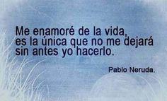 Me enamoré de la vida #Instagram de #proZesa vía #CircoMEGA Pablo Neruda, Me Quotes, Motivational Quotes, Personalized Items, My Love, Words, Huf, Lifestyle, Instagram