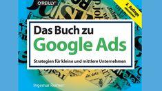 Buchtipp: Google Werbeanzeigen für Einsteiger Marketing, Google, Content Page, Advertising Ads, Social Media, Tips And Tricks, Things To Do