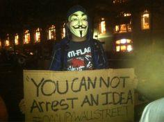 """""""You cannot arrest an idea"""" #OccupyWallStreet"""