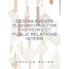 Estera Events is looking for a Public Relations Intern!  Have a friend who fits the bill? Tag them below!!  - - - - - - -  We're looking for someone who wants to learn the in's and out's of small business public relations first hand {and maybe teach us a thing or two in the process!}   I D E A L  C A N D I D A T E  is local to Chicago & able to meet once per week  is majoring in or has majored in PR Communications Marketing Journalism Advertising or similar  has excellent written & verbal…
