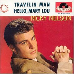 May 29, 1961 - Ricky Nelson started a two week run at No.1 on the US singles chart with 'Travellin' Man'. Sam Cooke turned the song down, the B-side was the Gene Pitney song 'Hello Mary Lou' which became a double A side UK No.1. •• #rickynelson #thisdayinmusic #1960s