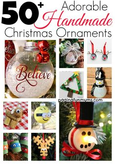 50+ Adorable Handmade Christmas Ornaments. There's nothing more special than a handmade ornament. Here are 50+ of the cutest!