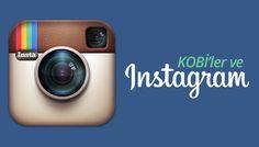 KOBİ'ler ve Instagram Satış Teknikleri
