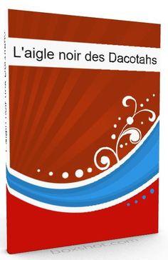 L'Aigle-Noir des Dacotahs (livre audio)