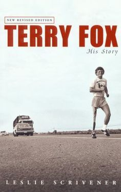 """Read """"Terry Fox His Story (Revised)"""" by Leslie Scrivener available from Rakuten Kobo. Terry Fox, the one-legged runner from Port Coquitlam, British Columbia, made an indelible impression upon people across . Book Annotation, Toronto Star, Library Books, Open Library, Inspirational Books, How To Raise Money, Reading Online, Textbook, Nonfiction"""