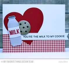 card MFT milk to my cookie Die-namics - Kreative Jewels: You're the Milk to My Cookie