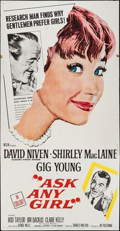 Ask Any Girl (1959) Stars: David Niven, Shirley MacLaine, Gig Young, Rod Taylor, Jim Backus ~Director: Charles Walters (Nominated for 1 Golden Globe)