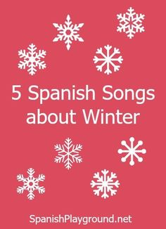 Five Spanish Winter Songs to use with kids learning Spanish. Lyrics included in the post. #Winter Spanish songs for kids #canciones infantiles #navidad http://spanishplayground.net/5-spanish-winter-songs/