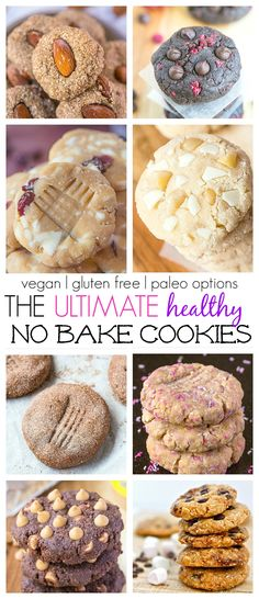 The Ultimate (Healthy) No Bake Cookie Recipes which ALL take less than 10 minutes to whip up- A quick and easy snack or healthy dessert! {vegan, gluten free, high protein and paleo options!} (Quick No Baking Desserts) Vegan Sweets, Healthy Sweets, Healthy Baking, Healthy Snacks, Healthy Dessert Options, Dessert Healthy, Healthy Recipes, Dessert Sans Gluten, Gluten Free Desserts