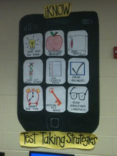 iPhone-test taking strategies bulletin board (so many other things you could do with this idea, too....)