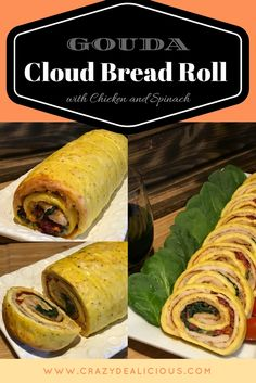 GOUDA Cloud Bread Roll with Chicken and Spinach at http://www.crazydealicious.com/gouda-cloud-bread-roll-with-chicken-and-spinach/