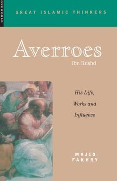 Averroes His Life Work and Influence Great Islamic Writings ** ** AMAZON BEST BUY **