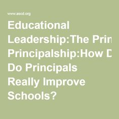 Educational Leadership:The Principalship:How Do Principals Really Improve Schools? Project Based Learning, Student Learning, Professional Learning Communities, High School Science, English Language Learners, Educational Leadership, Readers Workshop, Science Classroom, Communication Skills