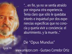 Gustavo Corredor Ortiz: Gustavo Corredor Ortiz Frases 16