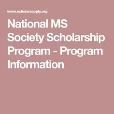 National MS Society Scholarship Program - Program Information
