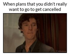 That is literally how I react when this happens :)
