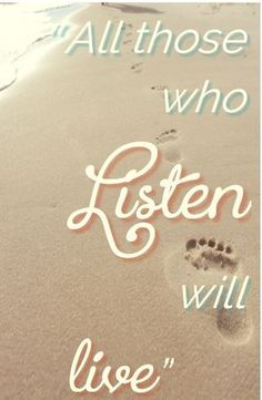 We are told to listen and obey God alone. But how? What constitutes listening to God and why is it important?