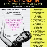 Don't forget to join in on #ISPYWITHJADERBOMB  (It starts TODAY)
