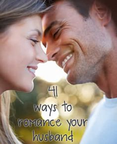 iMOM shares 41 creative ways to romance your husband and keep the spark alive in your marriage.