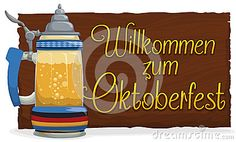 Illustration about Traditional beer stein in glass and wooden sign with a warm greeting to you (in German, translate Welcome to ) in Oktoberfest celebration. Illustration of froth, lager, malt - 77583851 Beer Stein, Wooden Signs, Banner, Messages, Warm, Traditional, Glass, Illustration, Holiday